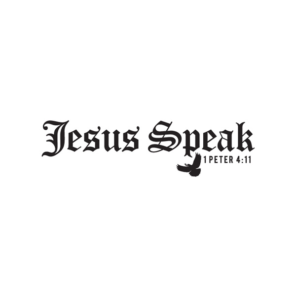 Jesus Speak